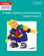 Collins International Primary Maths – Problem Solving and Reasoning Student Book 2