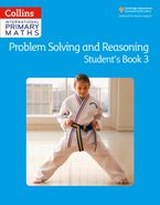 Collins International Primary Maths – Problem Solving and Reasoning Student Book 3