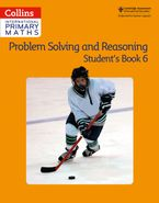 Collins International Primary Maths – Problem Solving and Reasoning Student Book 6