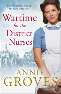 wartime-for-the-district-nurses-the-district-nurse-book-2
