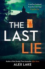 The Last Lie Paperback  by Alex Lake