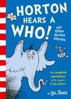 Dr Seuss - Horton [3 Books in 1 - Horton Hears a Who!, Horton Hatches the Egg and Horton and the Kwuggerbug]