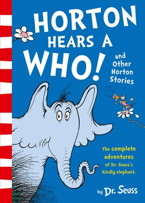 Cover image - Horton Hears a Who and Other Horton Stories [3 Books in 1]