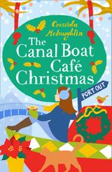 The Canal Boat Café Christmas: Port Out (The Canal Boat Café, Book 5)