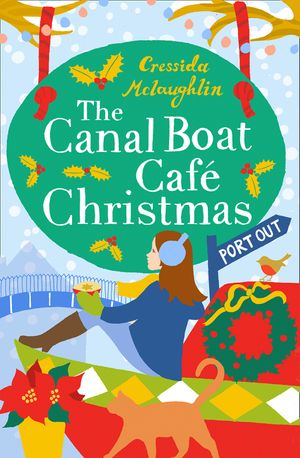 The Canal Boat Café Christmas: Port Out (The Canal Boat Café Christmas, Book 1) book image