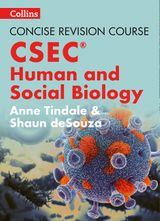 Concise Revision Course – Human and Social Biology - a Concise Revision Course for CSEC®