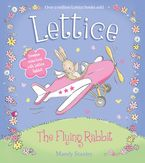 The Flying Rabbit (Lettice) eBook  by Mandy Stanley