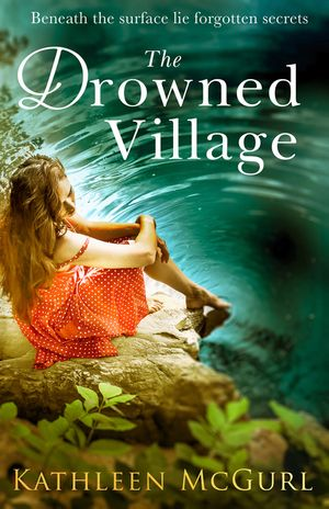 The Drowned Village: A gripping and touching tale of love, loss and family book image