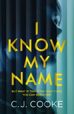 i-know-my-name-an-addictive-thriller-with-a-chilling-twist