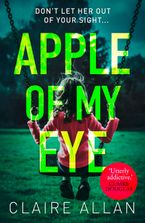 apple-of-my-eye-the-gripping-psychological-thriller-from-the-usa-today-bestseller