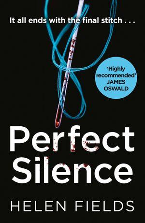 Perfect Silence (A DI Callanach Crime Thriller, Book 4) book image