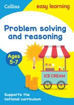 Problem Solving and Reasoning Ages 5-7: KS1 Maths Home Learning and School Resources from the Publisher of Revision Practice Guides, Workbooks, and Activities. (Collins Easy Learning KS1) Paperback  by Collins Easy Learning