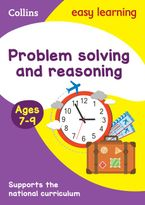 Problem Solving and Reasoning Ages 7-9: Ideal for home learning (Collins Easy Learning KS2) Paperback  by Collins Easy Learning