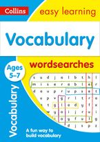 Vocabulary Word Searches Ages 5-7: Prepare for school with easy home learning (Collins Easy Learning KS1) Paperback  by Collins Easy Learning