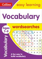 Vocabulary Word Searches Ages 7-9: KS2 English Home Learning and School Resources from the Publisher of Revision Practice Guides, Workbooks, and Activities. (Collins Easy Learning KS2) Paperback  by Collins Easy Learning