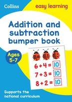 Addition and Subtraction Bumper Book Ages 5-7 (Collins Easy Learning KS1) Paperback  by Collins Easy Learning