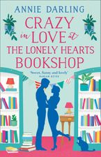 Crazy in Love at the Lonely Hearts Bookshop Paperback  by Annie Darling