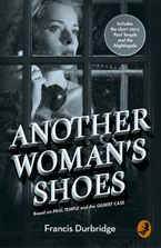 Another Woman's Shoes: Based on Paul Temple and the Gilbert Case