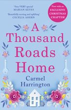 a-thousand-roads-home-a-weepy-but-important-book-cecelia-ahern-an-uplifting-and-gripping-novel-from-the-irish-times-bestseller