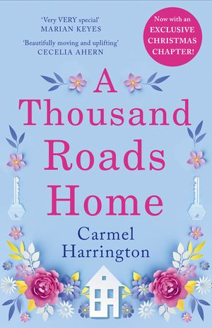 A Thousand Roads Home (An uplifting and gripping novel from the Irish Times bestseller) book image