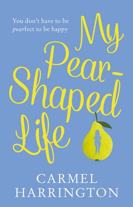 My Pear-Shaped Life