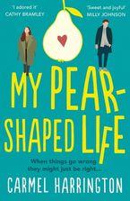 my-pear-shaped-life