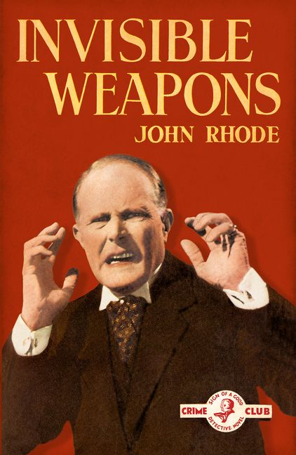 Image result for invisible weapons john rhode