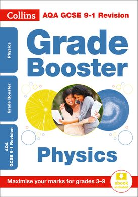 AQA GCSE 9-1 Physics Grade Booster for grades 3-9 (Collins GCSE 9-1 Revision)