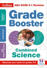 AQA GCSE Combined Science Grade Booster for grades 3-9 (Collins GCSE 9-1 Revision)