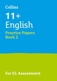 collins-11-success-11-english-practice-papers-book-2-for-the-2021-gl-assessment-tests