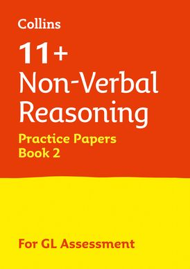 Collins 11+ Practice – 11+ Non-Verbal Reasoning Practice Papers Book 2: For the 2021 GL Assessment Tests