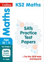 KS2 Maths SATs Practice Test Papers: 2019 tests (Collins KS2 Revision and Practice)