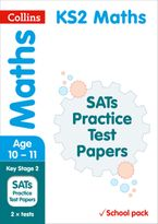 KS2 Maths SATs Practice Test Papers (School pack): 2018 tests shrink-wrapped school pack (Collins KS2 SATs Practice) Paperback  by Collins KS2