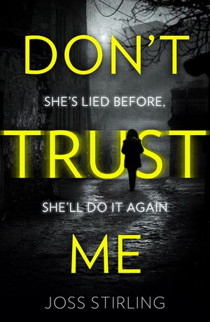 Don't Trust Me: The best psychological thriller debut you will read in 2018 book image