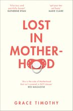 lost-in-motherhood-the-memoir-of-a-woman-who-gained-a-baby-and-lost-her-sht