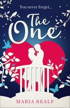 The One: A moving and unforgettable love story - the most emotional read of 2018!
