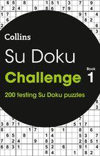 Su Doku Challenge book 1: 200 Su Doku puzzles Paperback  by Collins Puzzles