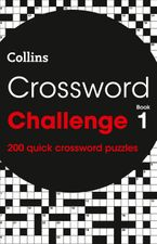 Crossword Challenge Book 1: 200 quick crossword puzzles Paperback  by Collins Puzzles