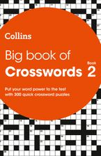 Big Book of Crosswords Book 2: 300 quick crossword puzzles Paperback  by Collins Puzzles