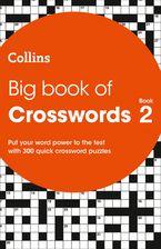 Big Book of Crosswords 2: 300 quick crossword puzzles (Collins Crosswords) Paperback  by Collins Puzzles