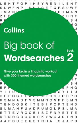 Big Book of Wordsearches book 2: 300 themed wordsearches