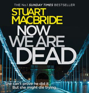Cover image - Now We Are Dead [Unabridged Edition]