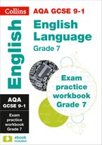 New Grade 9-1 GCSE English Language AQA Exam Practice Workbook (Grade 7) (Collins GCSE 9-1 Revision)