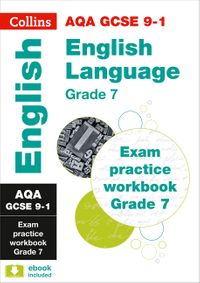 aqa-gcse-9-1-english-language-exam-practice-workbook-grade-7-collins-gcse-9-1-revision