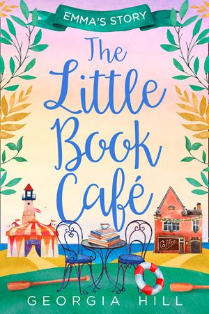 The Little Book Café: Emma's Story (The Little Book Café, Book 2) book image