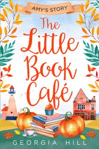 the-little-book-cafe-amys-story-the-little-book-cafe-book-3