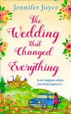The Wedding that Changed Everything eBook DGO by Jennifer Joyce