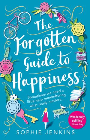 The Forgotten Guide to Happiness book image