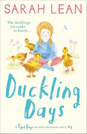 Duckling Days (Tiger Days, Book 4) book image