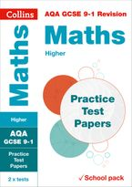 AQA GCSE 9-1 Maths Higher Practice Test Papers: Shrink-wrapped school pack (Collins GCSE 9-1 Revision) Paperback  by Collins GCSE